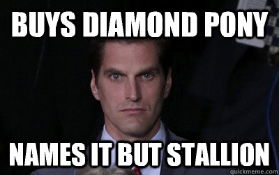 buys diamond pony names it but stallion - Menacing Josh Romney