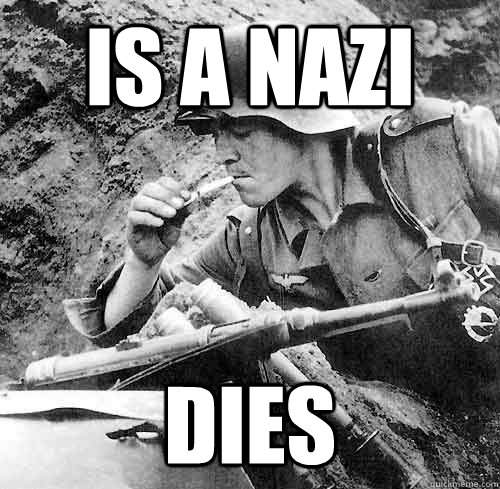 is a nazi dies - Good Guy German