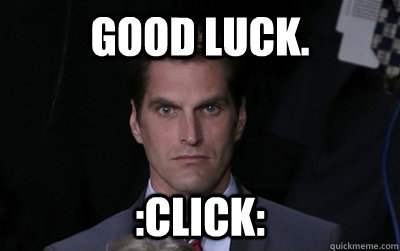 good luck click - Menacing Josh Romney