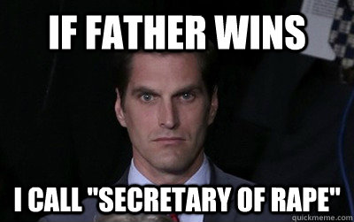 if father wins i call secretary of rape - Menacing Josh Romney
