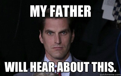 my father will hear about this - Menacing Josh Romney