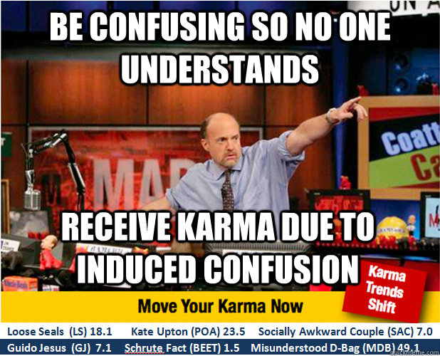 be confusing so no one understands receive karma due to indu - Jim Kramer with updated ticker