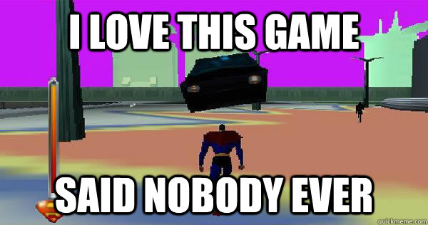 i love this game said nobody ever - superman 64