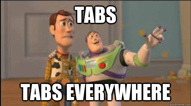 tabs tabs everywhere - X, X Everywhere