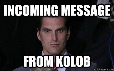 incoming message from kolob - Menacing Josh Romney