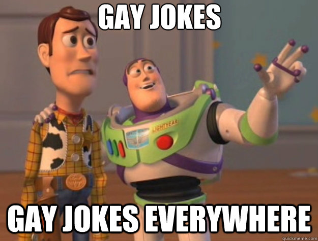 gay jokes gay jokes everywhere - Toy Story
