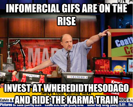 infomercial gifs are on the rise invest at wheredidthesodago - Mad Karma with Jim Cramer