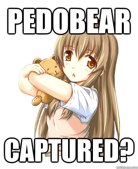 pedobear captured - Bear Hunt