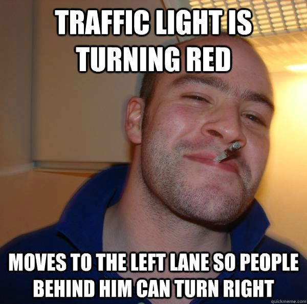 traffic light is turning red moves to the left lane so peopl - Good Guy Greg