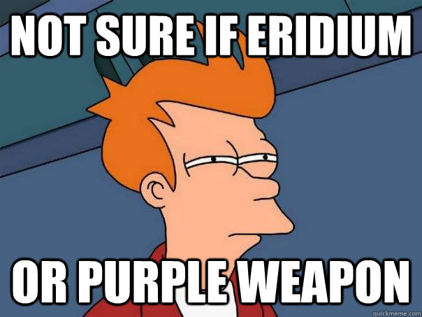 not sure if eridium or purple weapon - Futurama Fry