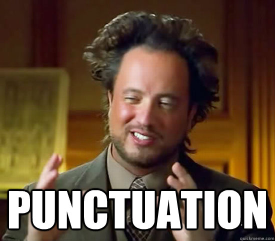 punctuation - Ancient Aliens