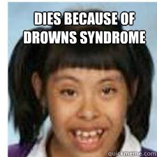 dies because of drowns syndrome - Rogers girl