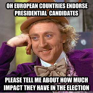  oh european countries endorse presidential candidates plea - Condescending Wonka