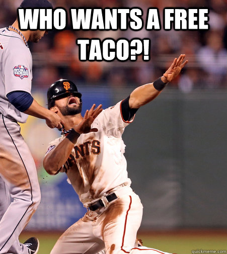 who wants a free taco  - 
