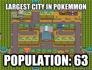largest city in pokemmon world population 63 - 