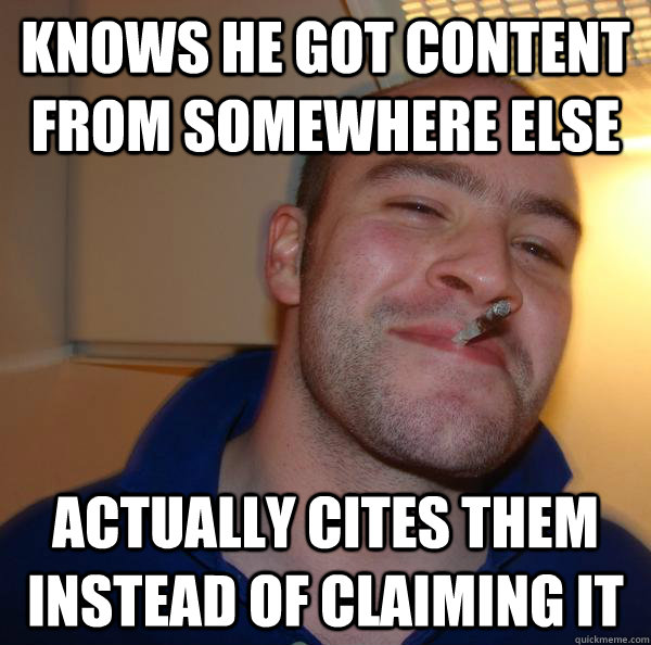 knows he got content from somewhere else actually cites them - Good Guy Greg