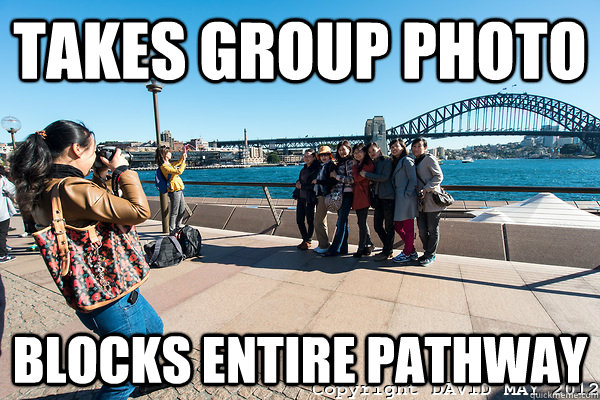 takes group photo blocks entire pathway - Scumbag Tourists