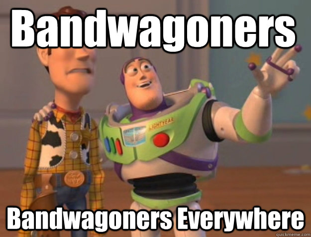 bandwagoners bandwagoners everywhere - Pinks everywhere