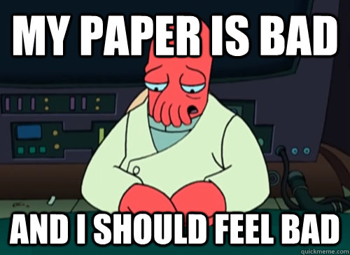 my paper is bad and i should feel bad - sad zoidberg