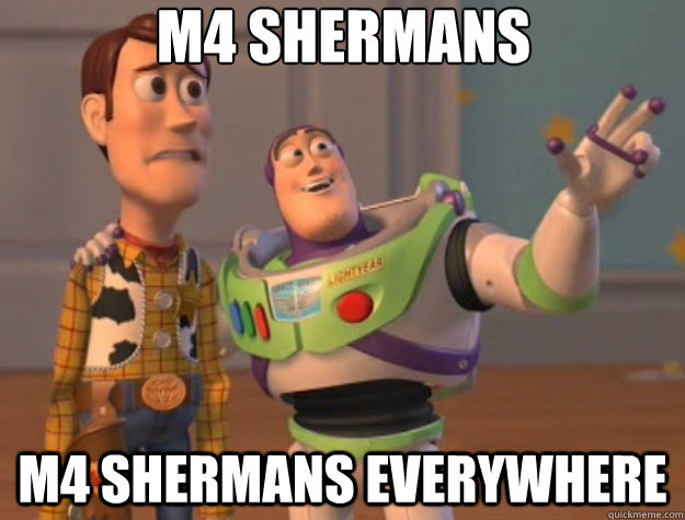 m4 shermans m4 shermans everywhere - Toy Story