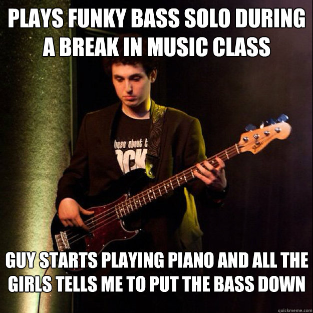 plays funky bass solo during a break in music class guy star - Sad Bassist