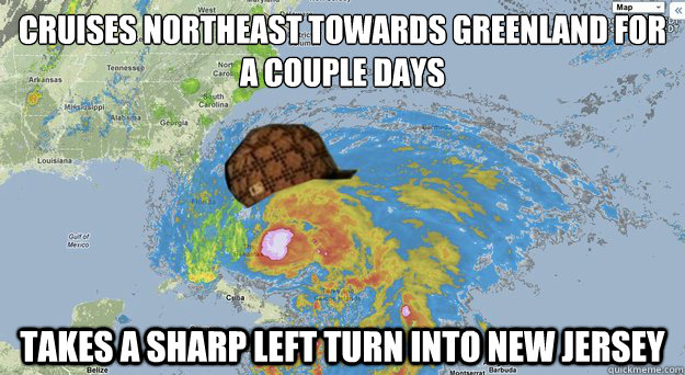 cruises northeast towards greenland for a couple days takes  - Scumbag Hurricane Sandy