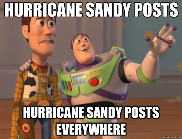 hurricane sandy posts hurricane sandy posts everywhere - Toy Story
