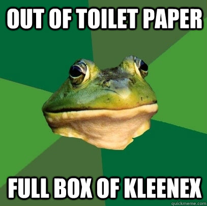 out of toilet paper full box of kleenex - Foul Bachelor Frog