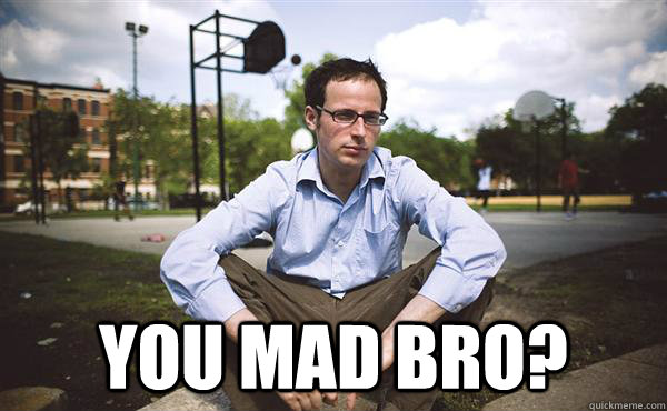 you mad bro - Nate Silver