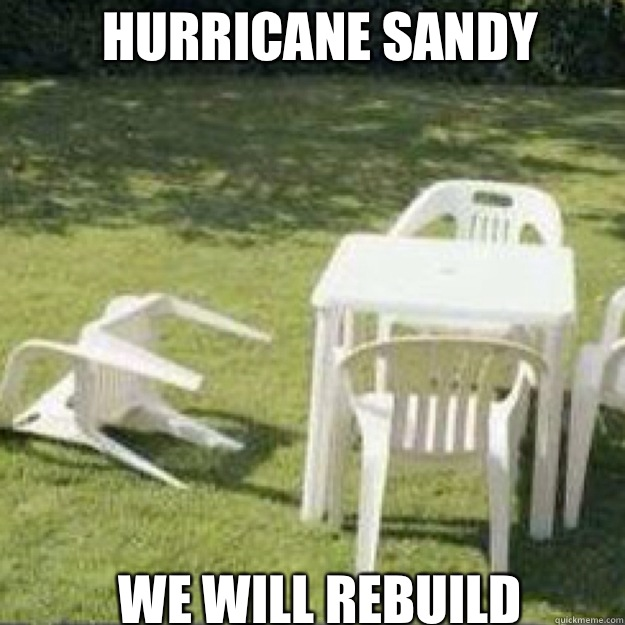 Hurricane Sandy WAS SO EPIC - lawn chair
