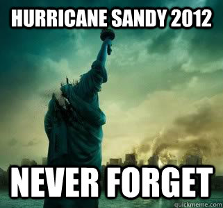 hurricane sandy 2012 never forget -