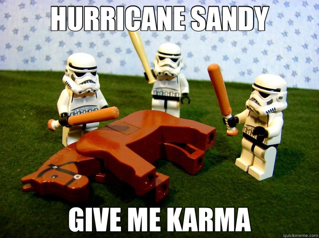 HURRICANE SANDY GIVE ME KARMA - Hivemind Beating the Dead Horse