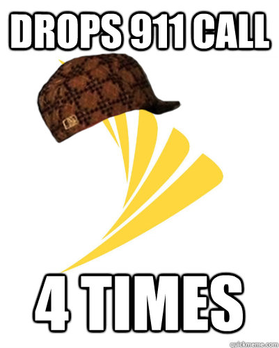 drops 911 call 4 times - Scumbag Sprint