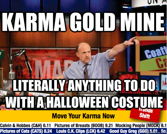 karma gold mine literally anything to do with a halloween co - Mad Karma with Jim Cramer