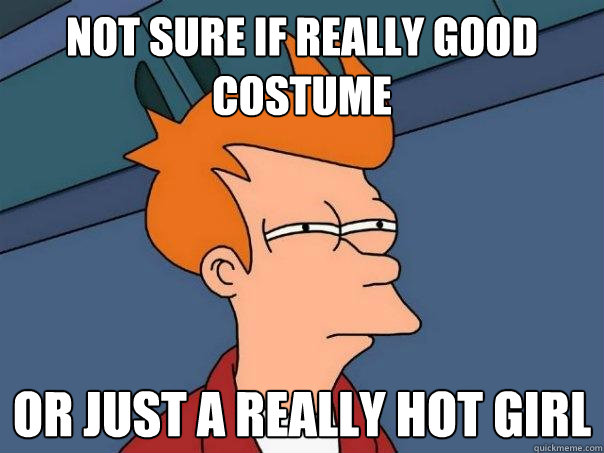 not sure if really good costume or just a really hot girl - Futurama Fry