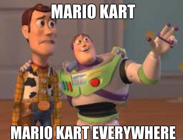mario kart mario kart everywhere - everywhere