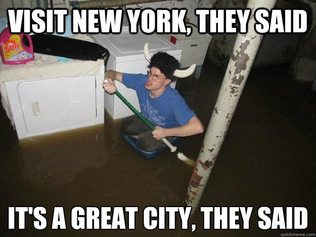 visit new york they said its a great city they said  - Laundry viking