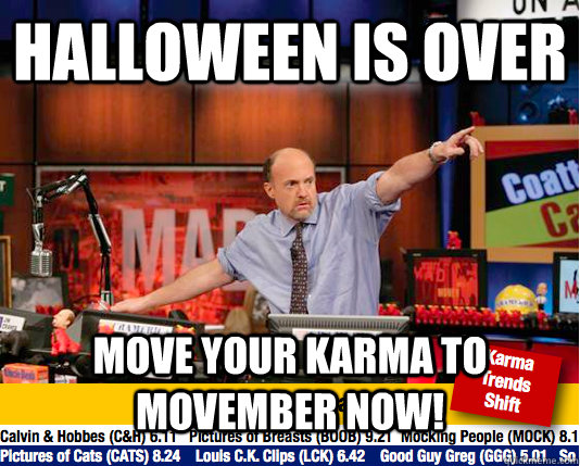 halloween is over move your karma to movember now - move your karma now