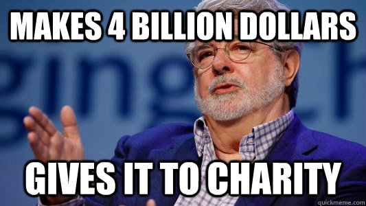 makes 4 billion dollars gives it to charity - Good Guy George