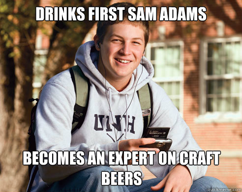 drinks first sam adams becomes an expert on craft beers - College Freshman