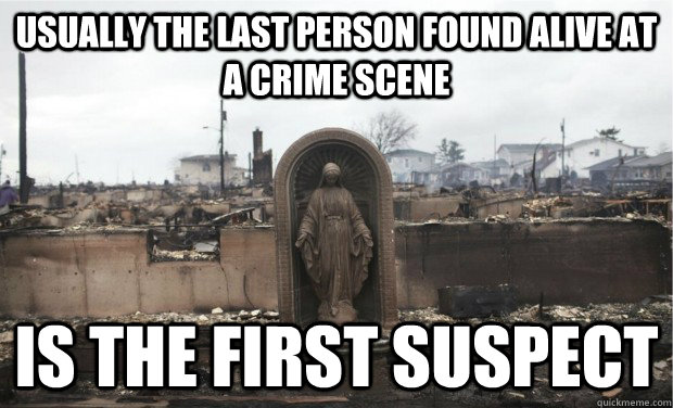 usually the last person found alive at a crime scene is the  - 