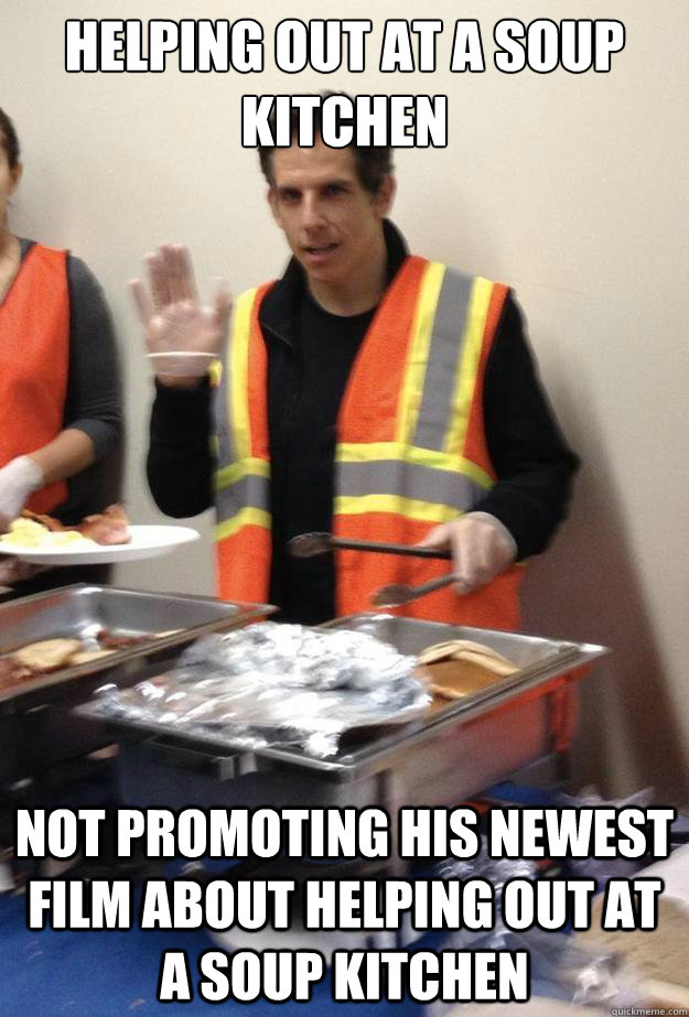 helping out at a soup kitchen not promoting his newest film  - Good Guy Ben Stiller