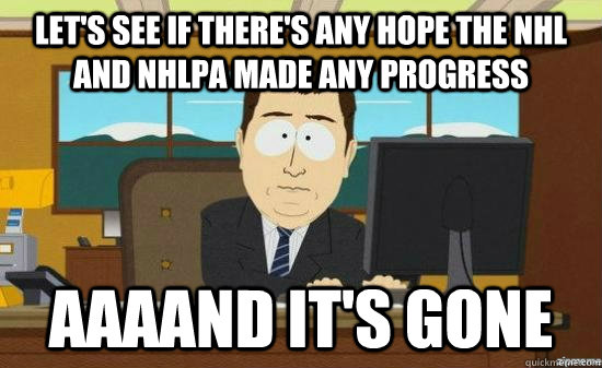 lets see if theres any hope the nhl and nhlpa made any pro - aaaand its gone