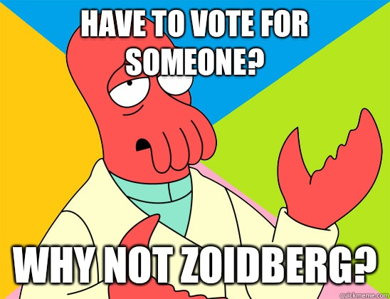 Tired of upvoting Ridiculously Photogenic Guy why not zoidbe - Futurama Zoidberg