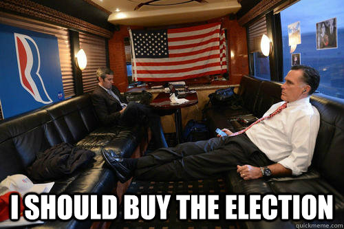 i should buy the election - Sudden Realization Romney