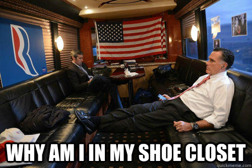 why am i in my shoe closet - Sudden Realization Romney