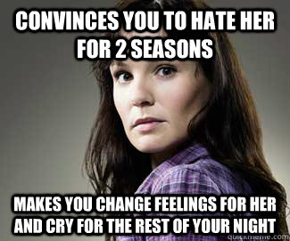 convinces you to hate her for 2 seasons makes you change fee - Scumbag lori