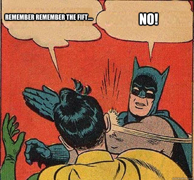 remember remember the fift no - Batman and Robin