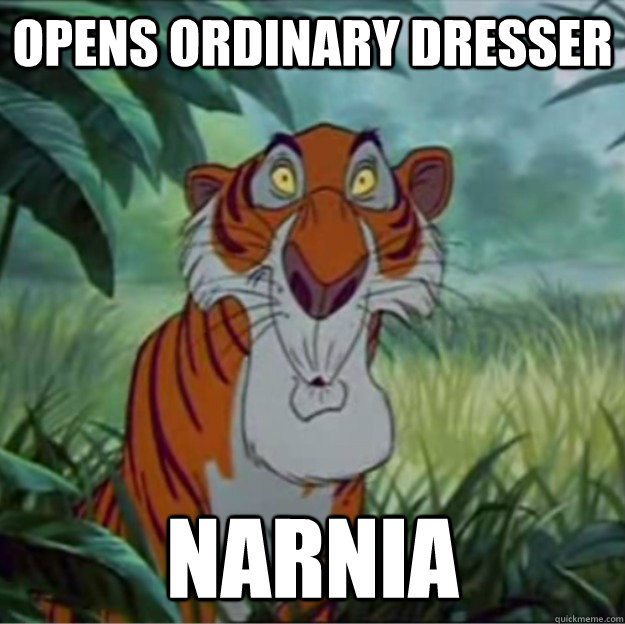 opens ordinary dresser narnia - Shere Khan Stumbles Upon