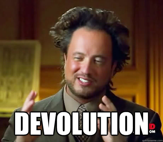 devolution - Ancient Aliens